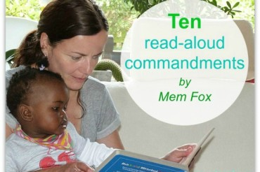 Ten read-aloud commandments by Mem Fox