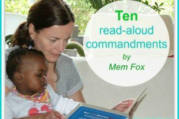 Ten read-aloud commandments by Mem Fox