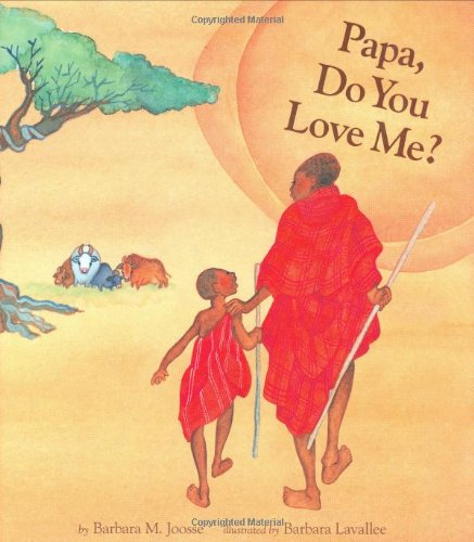 Multicultural Children's Book: Papa, Do You Love Me?