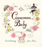 Children's Book about multiracial families: Cinnamon Baby