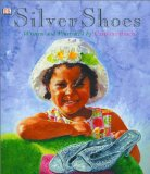 Children's Book about multiracial families: Silver Shoes