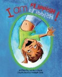 Picture Books about mixed race families: I Am Flippish!