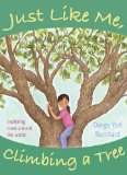 Multicultural Children's Books for Earth Day: Just Like Me, Climbing A Tree