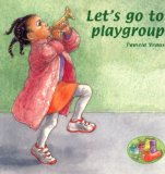 Children's Book about multiracial families: Let's go to playgroup
