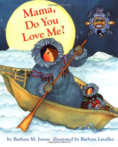 Multicultural Children's Book: Mama, Do You Love Me?