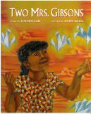 Picture Books about mixed race families: Two Mrs. Gibsons