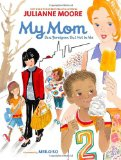 Multicultural Children's Books about Mothers: My Mom Is A Foreigner But Not Me