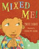 Children's Book about multiracial families: Mixed Me!