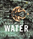 Multicultural Children's Books for Earth Day: A Cool Drink of Water