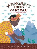 Multicultural Children's Books for Earth Day: Wangari's Trees of Peace