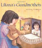 Children's Book about multiracial families: Liliana's Grandmothers
