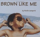 Children's Book about multiracial families: Brown like me