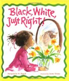 Children's Book about multiracial families: Black White Just Right!