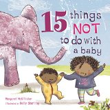 Children's Book about multiracial families: 15 Things not to do with a baby