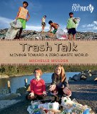 Multicultural Children's Books for Earth Day: Trash Talk