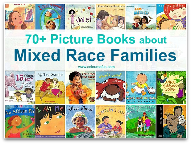 70+ Picture Books about Mixed Race Families