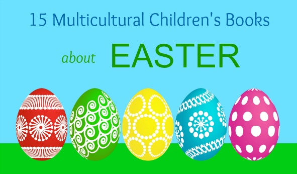 15 Multicultural Children's Books about Easter