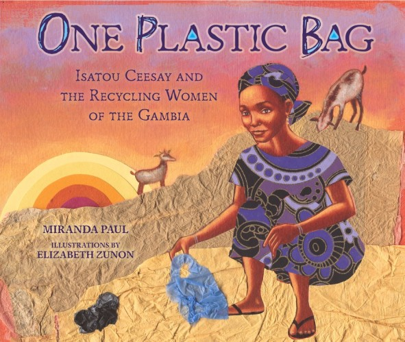 One Plastic Bag is an inspiring Earth Day book for children.