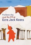 Multicultural Children's Book: The Snowy Day and the Art of Ezra Jack Keats