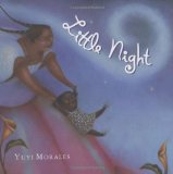 Hispanic Multicultural Children's Books - Preschool: Little Night