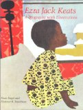 Multicultural Children's Book: Ezra Jack Keats A Biography with Illustrations