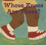 African Multicultural Children's Books - Babies & Toddlers: Whose Knees Are These?