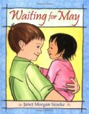 Multicultural Picture Books about new siblings: Waiting For May