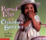Multicultural Children's Books about Easter: Painted Eggs & Chocolate Bunnies