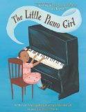 Multicultural Picture Books about Inspiring Women & Girls: The Little Piano Girl