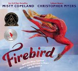 Multicultural Picture Books about Inspiring Women & Girls: Firebird