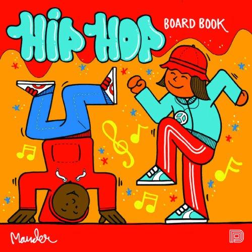 Multicultural Children's Book: Hip Hop Board Book
