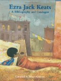 Multicultural Children's Book: Ezra Jack Keats Bibliography