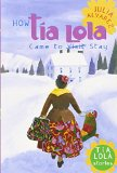 Hispanic Multicultural Children's Books - Middle School: Tia Lola