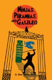 Asian Multicultural Children's Books - Middle School: Ninja, Piranhas and Galileo