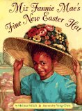 Multicultural Children's Books about Easter: Miz Fannie Mae's Fine New Easter Hat