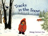 Asian Multicultural Children's Books - Preschool: Tracks in the Snow
