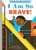 African Multicultural Children's Books - Babies & Toddlers: I Am So Brave!
