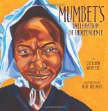 Multicultural Picture Books about Inspiring Women & Girls: Mumbet's Declaration of Independence