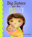 Multicultural Picture Books about new siblings: Big Sisters Are The Best