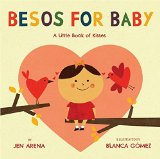 Hispanic Multicultural Children's Books – Babies & Toddlers: Besos for Baby