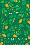 Hispanic Multicultural Children's Books - Middle School: Caminar