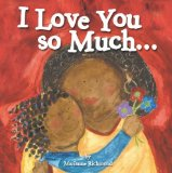 African Multicultural Children's Books - Preschool: I Love You So Much