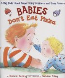 Multicultural Picture Books about new siblings: Babies Don't Eat Pizza