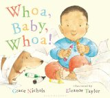 Multicultural Picture Books about new siblings: Whoa, baby, Whoa!