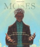 Multicultural Picture Books about Inspiring Women & Girls: Moses