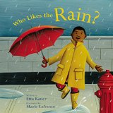 Multicultural Children's Books about Rain: Who Likes The Rain?