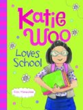 Multicultural Children's Books about school: Katie Woo Loves School