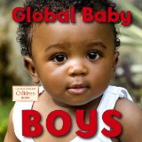 Multicultural Books About Children Around The World: Global Baby Boys