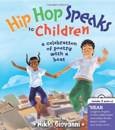 Multicultural Children's Book: Hip Hop Speaks To Children
