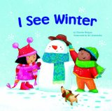 Multicultural Children's Books - Preschool: I See Winter